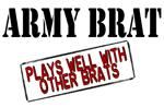 Army Brat - Plays well with other brats