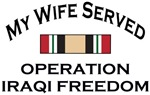 My Wife Served OIF