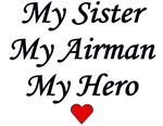 My Sister, My Airman, My Hero