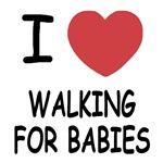 I heart walking for babies