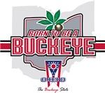 Born To Be A Buckeye