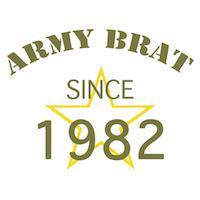 Army Brat Since 1982