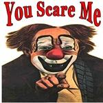 You Scare Me Clown