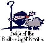 Fable of the Feather Light Pebbles