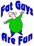 Fat Guys Are Fun