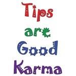 Tips are Good Karma 1
