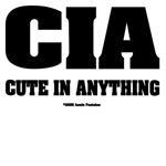 CIA Cute in anything  black text