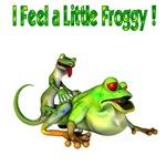 I Feel a little froggy