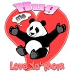 Hug Me Panda Love Ya' Mom