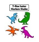 T-Rex Hates Harlem Shake