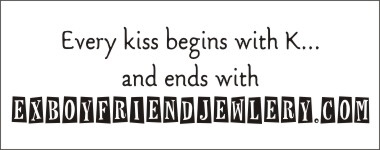 Every kiss begins with k...