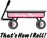 Unique Baby Gifts - That's How I Roll Girl's Wagon