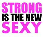 Strong Is The New Sexy Pink