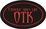 Catholic girls like OTK
