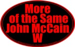 More of the Same John W McCain