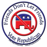 Friends Dont Let Friends Vote Republican 3D