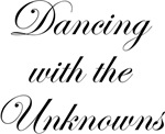 Dancing with the Unknowns