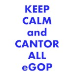 Keep Calm and Cantor All eGOP