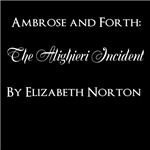 The Ambrose/Forth Chronicles