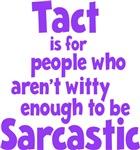 Tact vs Sarcasm