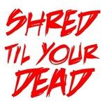 shreddead