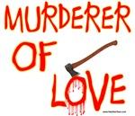 Murderer of Love