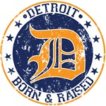Detroit born and raised