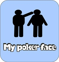 My poker face