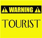 WARNING: Tourist