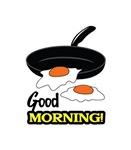 GOOD MORNING EGGS