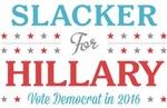 Slacker for Hillary