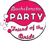 Pink Funk Bachelorette Party (Friend of the Bride)