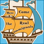 Here Come the Real Immigrants