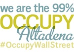 Occupy Altadena T-Shirts