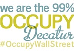 Occupy Decatur T-Shirts
