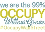 Occupy Willow Grove T-Shirts