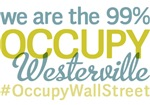 Occupy Westerville T-Shirts
