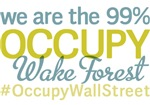 Occupy Wake Forest T-Shirts