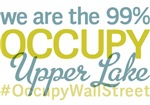 Occupy Upper Lake T-Shirts