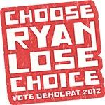 Choose Ryan Lose Choice