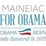 Maineiac For Obama
