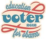 Education Voter for Obama 2012 Shirts