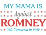 My Mama is Against Romney