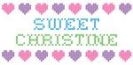Sweet CHRISTINE