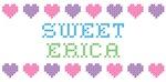 Sweet ERICA