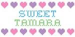 Sweet TAMARA
