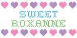 Sweet ROXANNE