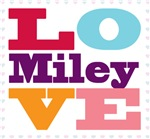 I Love Miley