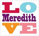 I Love Meredith