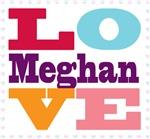 I Love Meghan